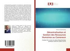 Bookcover of Décentralisation et Gestion des Ressources Humaines au Cameroun