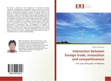 Interaction between foreign trade, innovation and competitiveness kitap kapağı