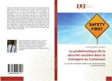 Capa do livro de La problématique de la sécurité routière dans le transport au Cameroun