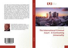Buchcover von The International Criminal Court - A Contrasting Universality