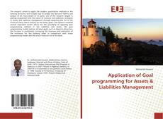 Bookcover of Application of Goal programming for Assets & Liabilities Management
