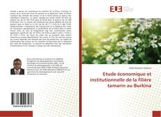 Bookcover of Etude économique et institutionnelle de la filière tamarin au Burkina