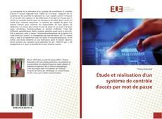 Bookcover of Étude et réalisation d'un système de contrôle d'accès par mot de passe