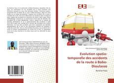 Capa do livro de Evolution spatio-temporelle des accidents de la route à Bobo-Dioulasso