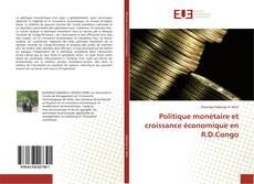 Capa do livro de Politique monétaire et croissance économique en R.D.Congo