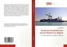 Buchcover von Étude de faisabilité d'un tunnel flottant en Algérie