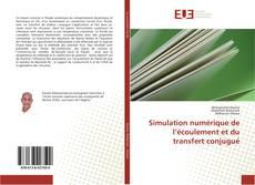 Portada del libro de Simulation numérique de l'écoulement et du transfert conjugué