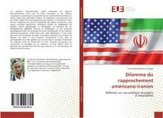 Bookcover of Dilemme du rapprochement américano-iranien
