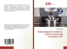 """Couverture de Technologie des machines-outils à commande numérique """"NC"""""""