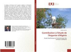 Couverture de Contribution à l'étude de l'Arganier d'Algérie