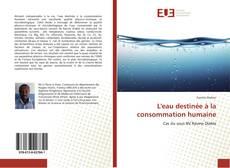 Copertina di L'eau destinée à la consommation humaine