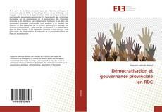 Couverture de Démocratisation et gouvernance provinciale en RDC