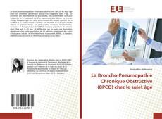 Bookcover of La Broncho-Pneumopathie Chronique Obstructive (BPCO) chez le sujet âgé