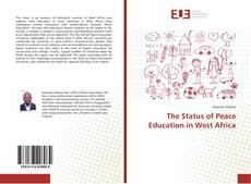 Bookcover of The Status of Peace Education in West Africa