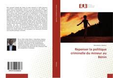 Capa do livro de Repenser la politique criminelle du mineur au Bénin