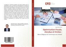 Couverture de Optimisation Fiscale, étendue et limites :