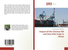 Bookcover of Impact of the Chinese FDI and Sino-SSA trade in Africa