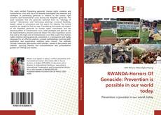 Borítókép a  RWANDA-Horrors Of Genocide: Prevention is possible in our world today - hoz