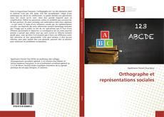 Обложка Orthographe et représentations sociales