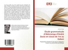 Capa do livro de Étude grammaticale d'Akômenga d'André Zoula en classe de 1re au Gabon