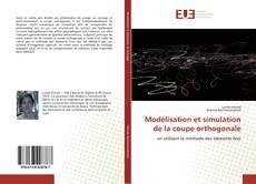 Обложка Modélisation et simulation de la coupe orthogonale