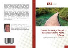 Bookcover of Carnet de voyage illustré d'une consultante Petite Enfance