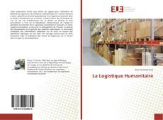 Bookcover of La Logistique Humanitaire