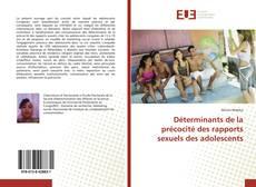 Copertina di Déterminants de la précocité des rapports sexuels des adolescents