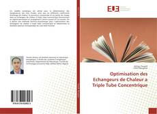 Copertina di Optimisation des Echangeurs de Chaleur a Triple Tube Concentrique