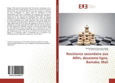 Portada del libro de Resistance secondaire aux ARVs, deuxieme ligne, Bamako, Mali