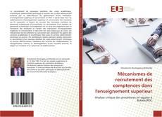 Capa do livro de Mécanismes de recrutement des comptences dans l'enseignement superieur