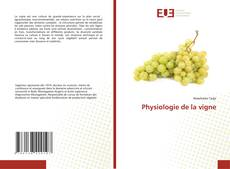 Couverture de Physiologie de la vigne