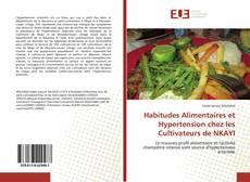 Bookcover of Habitudes Alimentaires et Hypertension chez les Cultivateurs de NKAYI