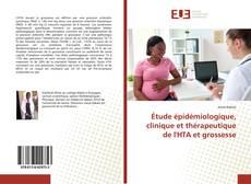 Portada del libro de Étude épidémiologique, clinique et thérapeutique de l'HTA et grossesse