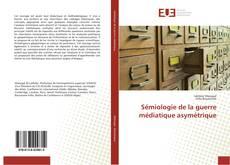 Capa do livro de Sémiologie de la guerre médiatique asymétrique