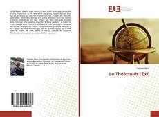 Couverture de Le Théâtre et l'Exil