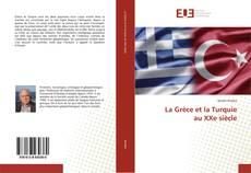 Bookcover of La Grèce et la Turquie au XXe siècle