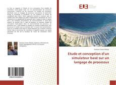 Couverture de Etude et conception d'un simulateur basé sur un langage de processus
