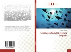 Bookcover of Les jeunes Kabyles et leurs langues
