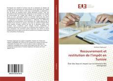 Recouvrement et restitution de l'impôt en Tunisie kitap kapağı