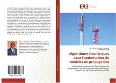 Portada del libro de Algorithmes heuristiques pour l'optimisation de modèles de propagation
