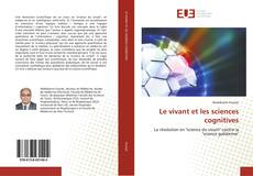 Le vivant et les sciences cognitives kitap kapağı