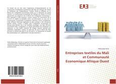 Bookcover of Entreprises textiles du Mali et Communauté Economique Afrique Ouest