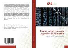 Couverture de Finance comportementale et gestion de portefeuille