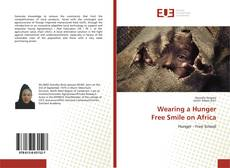 Bookcover of Wearing a Hunger Free Smile on Africa