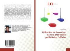 Buchcover von Utilisation de la couleur dans la production publicitaire: l'affiche