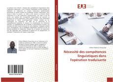 Buchcover von Nécessité des compétences linguistiques dans l'opération traduisante