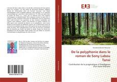 Bookcover of De la polyphonie dans le roman de Sony Labou Tansi