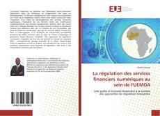 La régulation des services financiers numériques au sein de l'UEMOA kitap kapağı