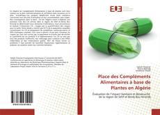 Bookcover of Place des Compléments Alimentaires à base de Plantes en Algérie